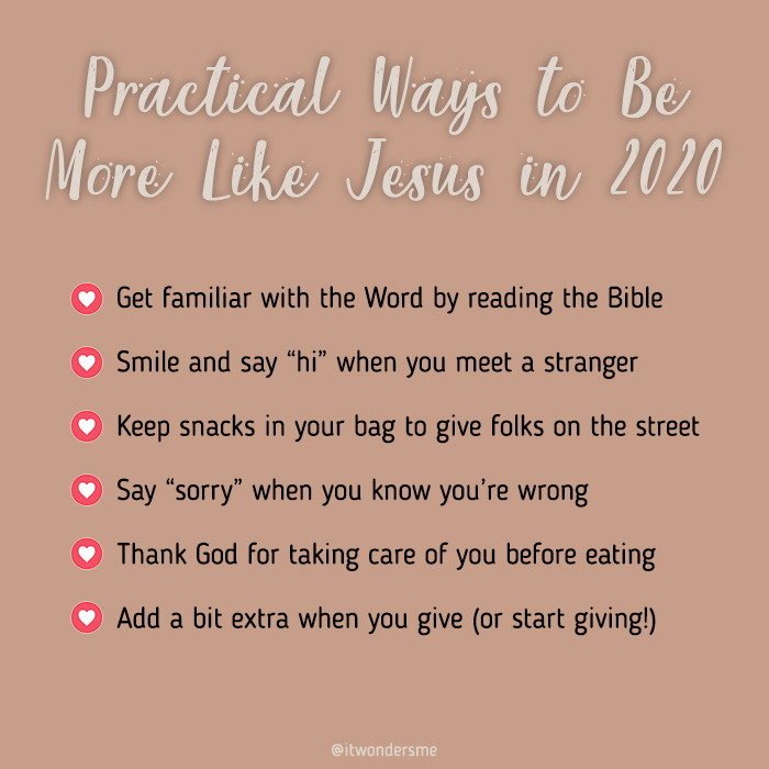 Practical ways to Be More Like Jesus 2020