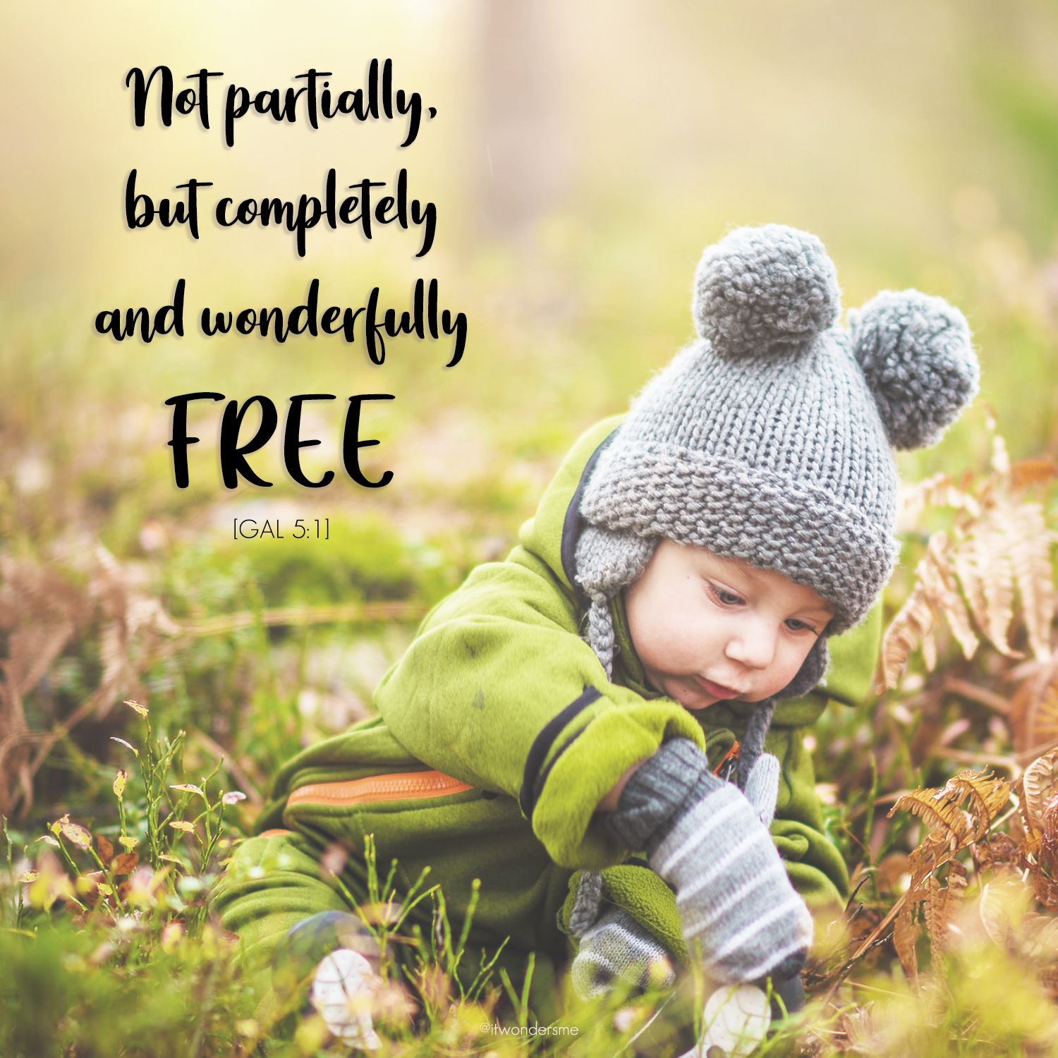 You are completely free in Christ