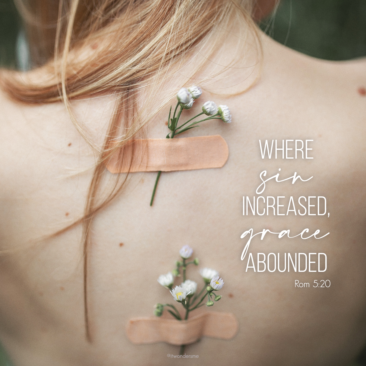 Where sin abounds, grace abounds more