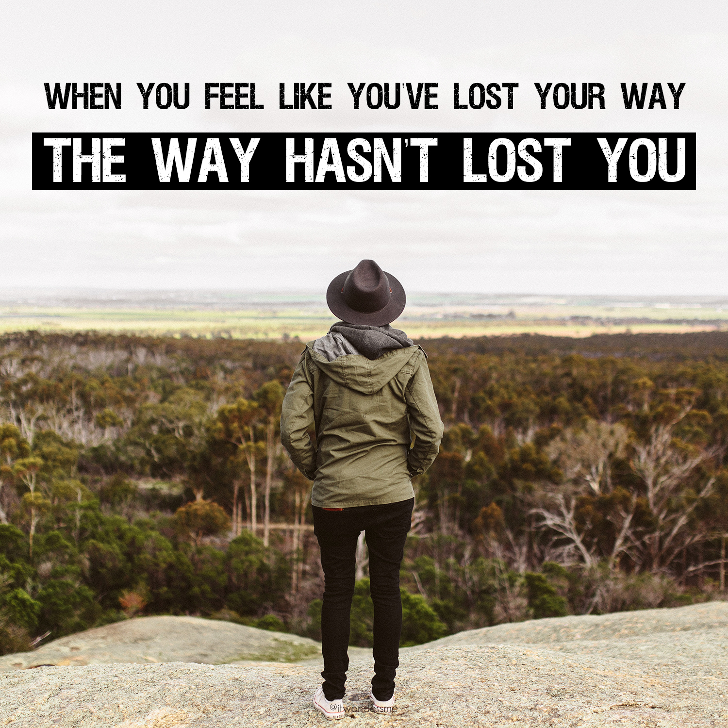 The way hasn't lost you